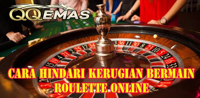 Cara Hindari Kerugian Bermain Roulette Online